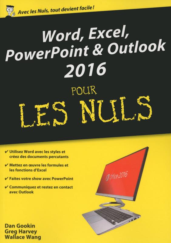 Word, Excel, PowerPoint et Outlook pour les Nuls