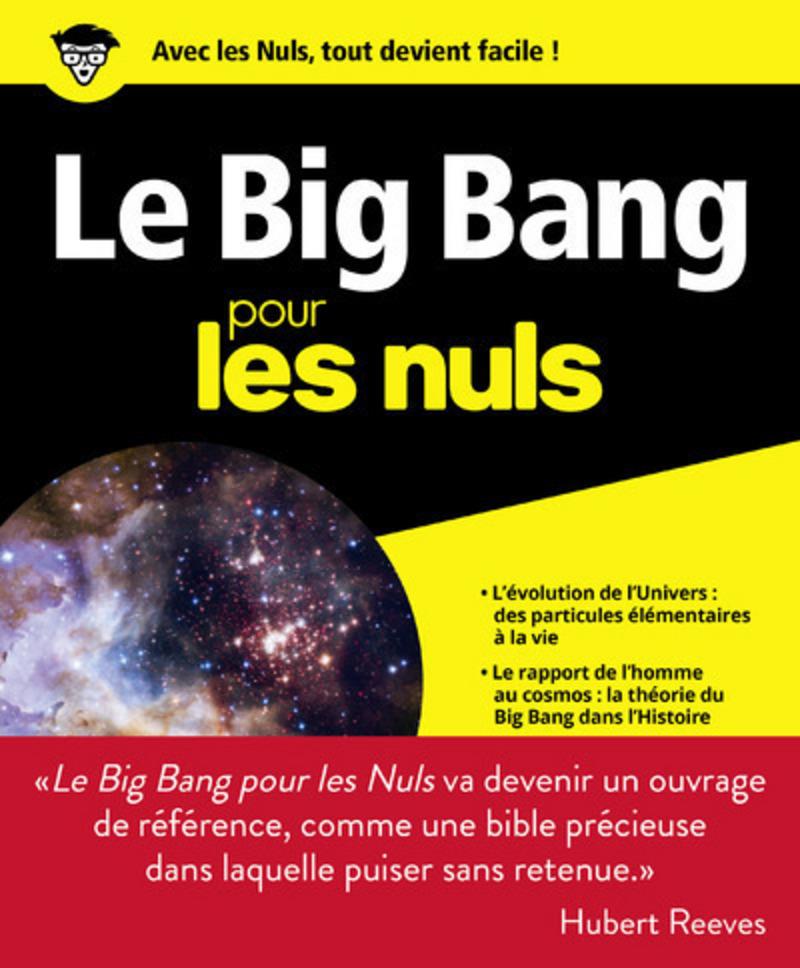Le Big Bang Pour Les Nuls Grand Format Pour Les Nuls