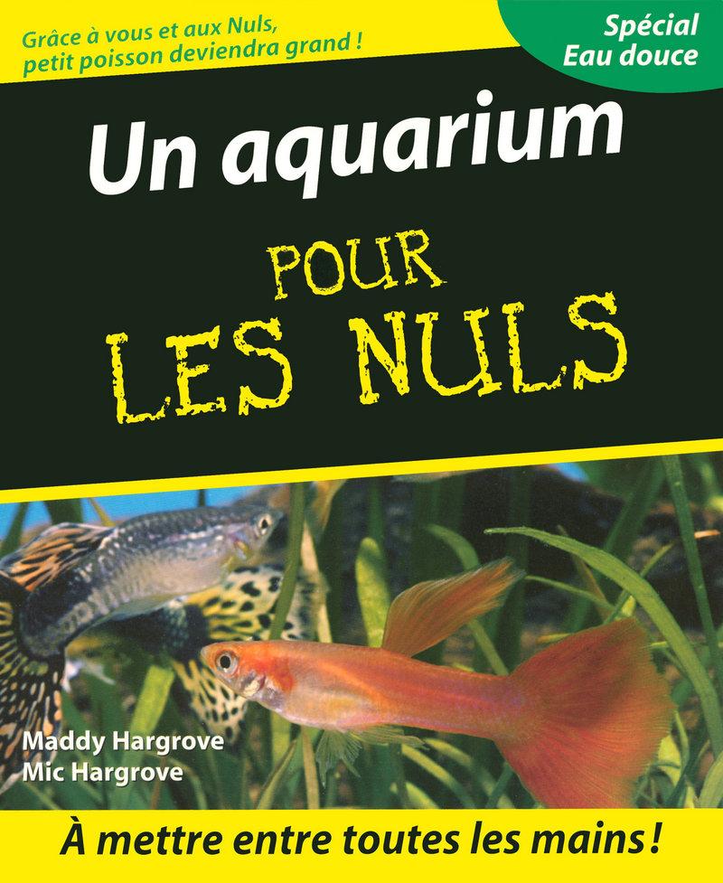 Un aquarium pour les nuls pour les nuls - Un ou une petale ...