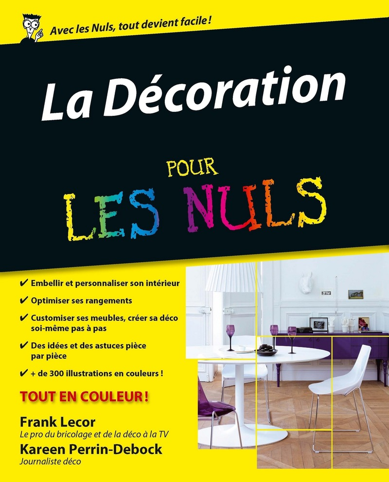 la d coration pour les nuls pour les nuls. Black Bedroom Furniture Sets. Home Design Ideas