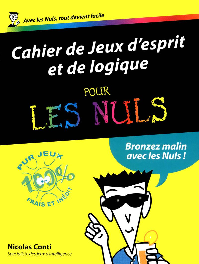 Jeux d 39 esprit et de logique 2012 cahiers pour les nuls for Porte et logique