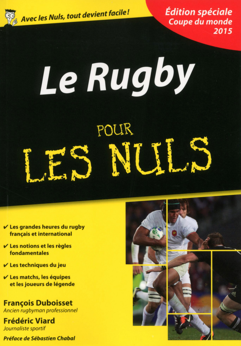 Le rugby pour les nuls dition sp ciale coupe du monde 2015 pour les nuls - Dates coupe du monde de rugby 2015 ...