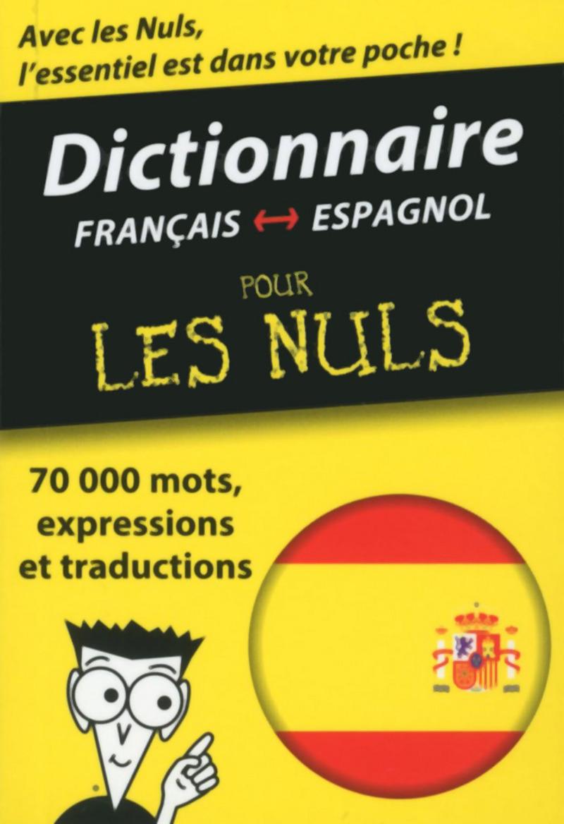 Mini dictionnaire espagnol français français espagnol Pour