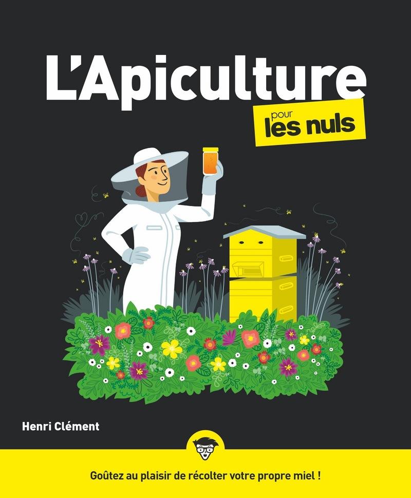 L 39 apiculture pour les nuls pour les nuls for Livre culture cannabis interieur pdf