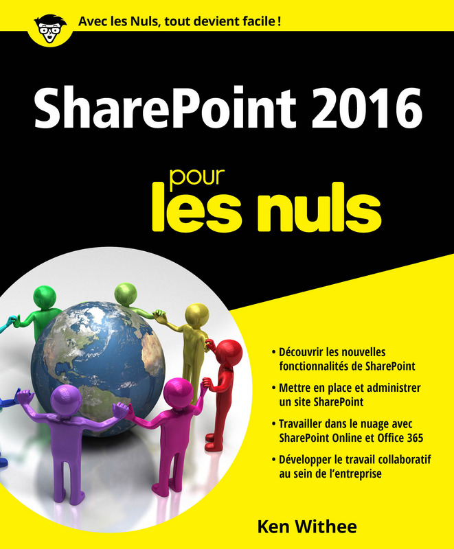 sharepoint 2016 pour les nuls pour les nuls. Black Bedroom Furniture Sets. Home Design Ideas