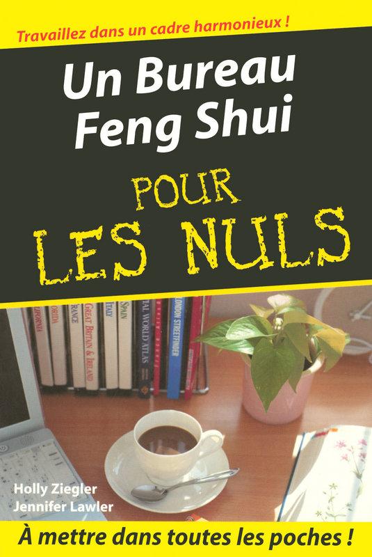 Un Bureau Feng Shui Poche Pour Les Nuls Pour Les Nuls