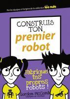 Construis ton premier robot