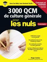3 000 QCM de Culture générale pour les Nuls Concours - Fonction publique, nouvelle édition