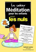 Cahier Coach - Méditation pour les enfants pour les Nuls
