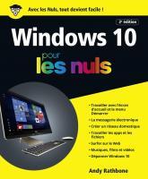Windows 10 pour les Nuls grand format, 3e édition