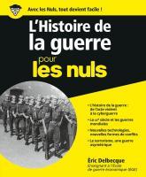 L'Histoire de la guerre pour les Nuls