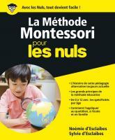 La Méthode Montessori pour les Nuls, grand format