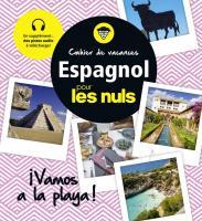 Cahier de vacances espagnol pour les Nuls : ¡Vamos a la playa! 3e édition