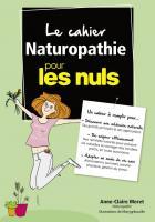 Le cahier Naturopathie pour les Nuls