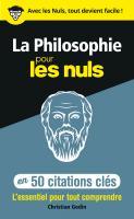 La philosophie en 50 citations clés pour les Nuls