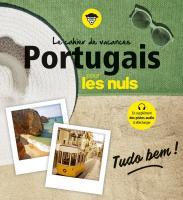 Le cahier de vacances portugais pour les Nuls : Tudo Bem ! 3e ed
