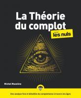 La Théorie du complot pour les Nuls