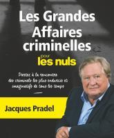 Les Grandes Affaires criminelles pour les Nuls NE