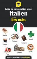 Guide de conversation visuel italien pour les Nuls - Tous les mots du voyage en images