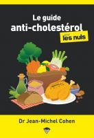 Le guide anti-cholestérol pour les nuls