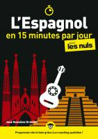 L'espagnol en 15 minutes par jour pour les Nuls, mégapoche