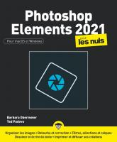 Photoshop Elements 2021 pour les Nuls grand format