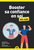 Booster sa confiance en soi pour les Nuls, poche, 2e éd