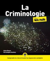 La Criminologie pour les Nuls, grand format, 3e éd.