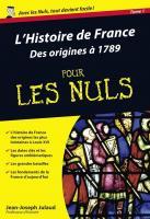 Histoire de France Poche Pour les Nuls - Des origines à 1789 (L')