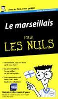 Le marseillais Guide de conversation Pour les Nuls