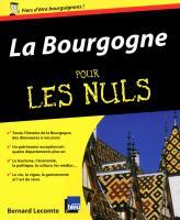 La Bourgogne pour les Nuls