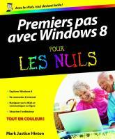 Premiers Pas avec Windows 8 Pour les Nuls