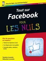 Tout sur Facebook pour les Nuls, 2e