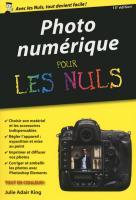 Photo numérique pour les Nuls version poche, 15e édition