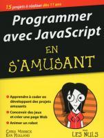 Programmer avec JavaScript en s'amusant mégapoche pour les Nuls