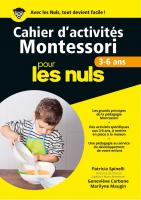 Cahier d'activités Montessori 3-6 ans pour les Nuls grand format