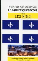 Le québécois - Guide de conversation pour les Nuls, 2e