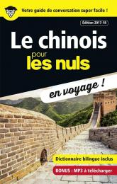 Le chinois pour les Nuls en voyage, édition 2017-18