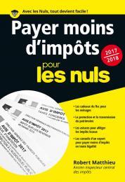 Payer moins d'impôt pour les Nuls poche, édition 2017-2018