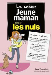 Cahier coach - Jeune maman pour les Nuls