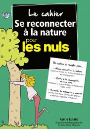 Le Cahier Coach Se reconnecter à la nature pour les Nuls