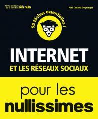 Internet et les réseaux sociaux Pour les Nullissimes