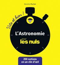 L'astronomie pour les Nuls - Vite et Bien