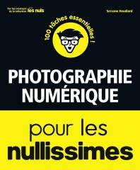 Photographie numérique pour les Nullissimes