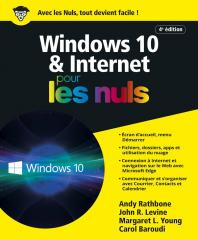 Windows 10 et Internet 4e pour les Nuls, grand format