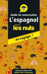 Guide de conversation espagnol pour les Nuls en voyage, 4e ed