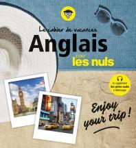 Cahier de vacances anglais pour les Nuls: Enjoy your trip! 4e ed