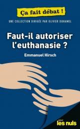 Faut-il autoriser l'euthanasie ? pour les Nuls ça fait débat