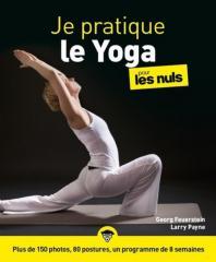 Le Yoga pour les Nuls - Plus de 150 photos, 80 postures, un programme de 8 semaines