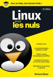 Linux pour les Nuls, poche, 10e éd.